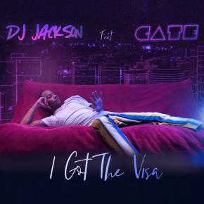 DJ JACKSON FT GATE - I GOT THE VISA