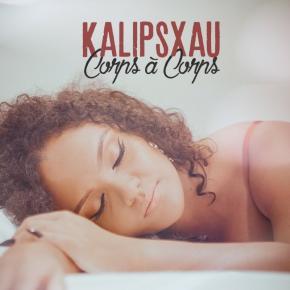 KALIPSXAU - CORPS A CORPS
